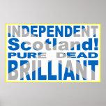 Independant Scotland Pure, Dead, Brilliant