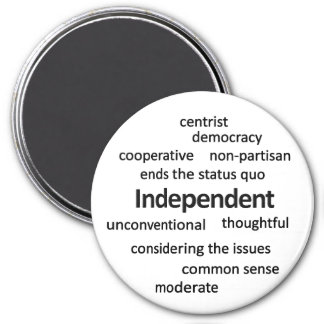 Independent voter philosophy and values 7.5 cm round magnet