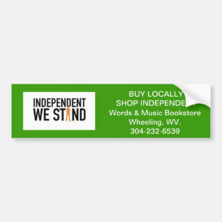 independent we stand bumper sticker