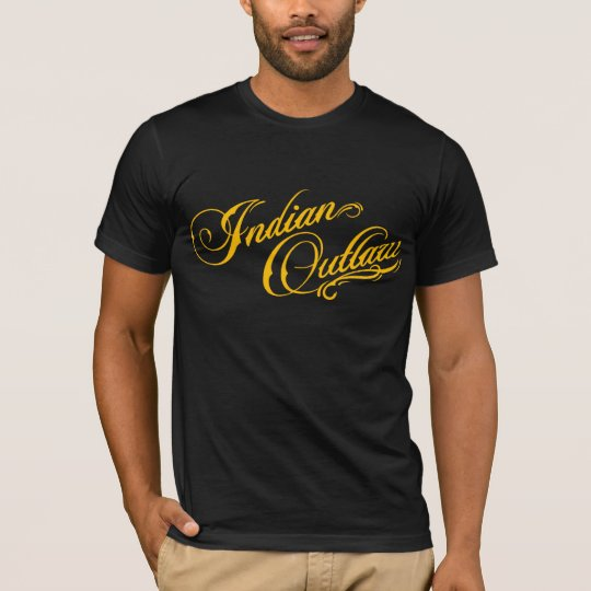 """INDIAN OUTLAW LOGO TEXT SHIRT """