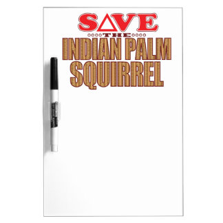 Indian Palm Squirrel Save Dry Erase Board