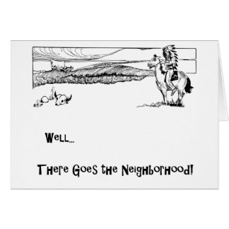 Indian, Pony, Settlers, Politically Incorrect Greeting Card