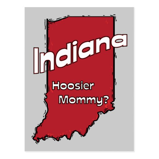Indiana IN US Motto ~ Hoosier Mommy Postcards