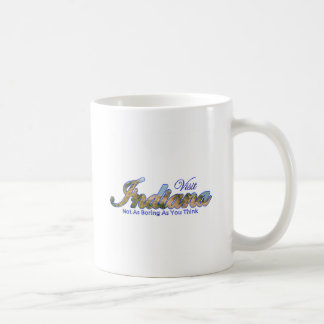 Indiana, Not As Boring As You Think Coffee Mugs