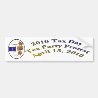 Indiana Tax Day Tea Party Protest Bumper Sticker
