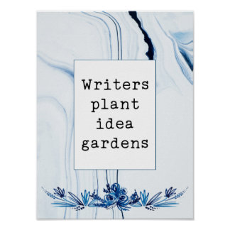 Indigo Painted Marble | Writers Plant Idea Gardens Poster