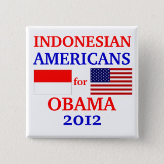 Indonesian Americans for Obama 15 Cm Square Badge