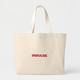 INDULGE JUMBO TOTE BAG