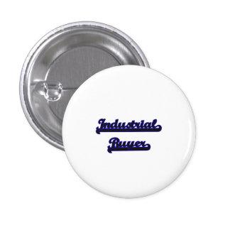 Industrial Buyer Classic Job Design 1 Inch Round Button