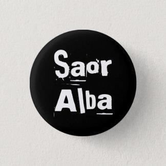 Indy Punk Saor Alba Gaelic Scotland Pinback 3 Cm Round Badge