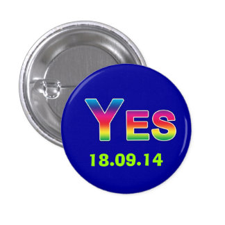 #indy Rainbow Yes Scottish Independence Button
