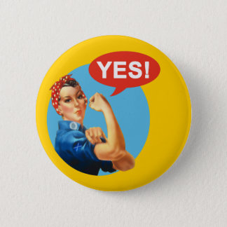 Indy Rosie the Riveter Says Yes Button