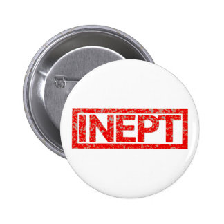 Inept Stamp 6 Cm Round Badge