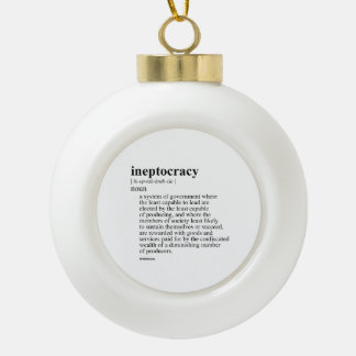 INEPTOCRACY CERAMIC BALL DECORATION