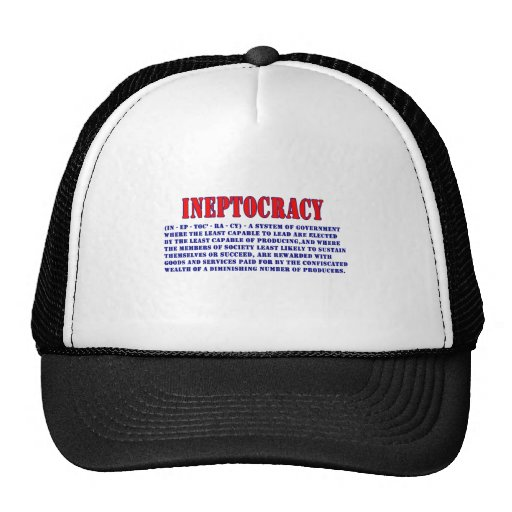 INEPTOCRACY DEFINITION HATS