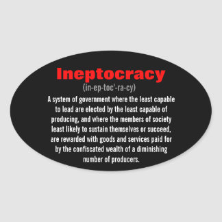 Ineptocracy Oval Sticker