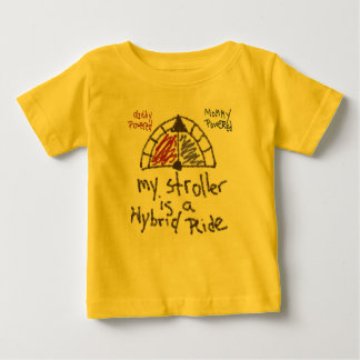 Infant T - My stroller is a hybrid ride T-shirt