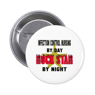 Infection control nursing by Day rockstar by night 6 Cm Round Badge