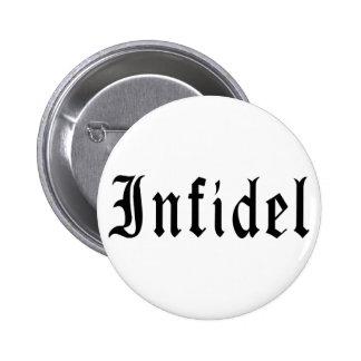 Infidel 1 6 cm round badge