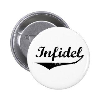 Infidel 2 6 cm round badge