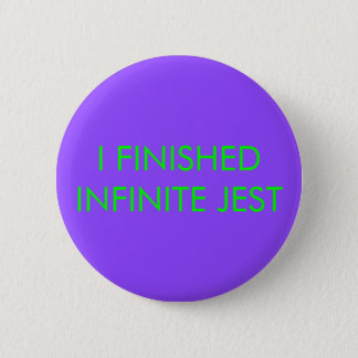 Infinite Jest Button