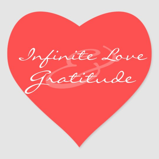 Infinite Love & Gratitude Heart Sticker