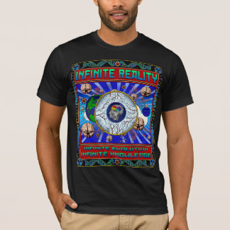 INFINITE REALITY T-Shirt