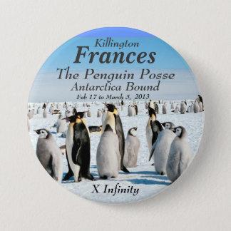 Infinity Antarctica feb 2013 Penguin Posse 7.5 Cm Round Badge