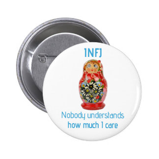 """INFJ Button: """"Nobody understands how much I care"""" 6 Cm Round Badge"""