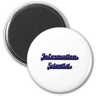 Information Scientist Classic Job Design 2 Inch Round Magnet