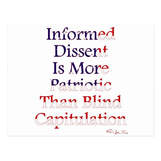 Informed Dissent Is Patriotic Postcard