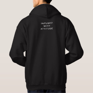 INFUSED WITH ATTITUDE Men's Hoodie
