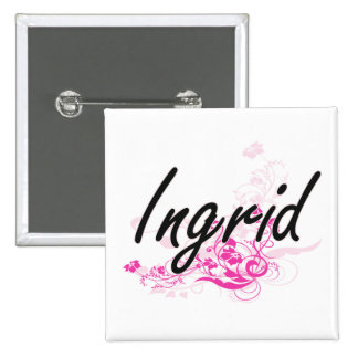 Ingrid Artistic Name Design with Flowers 15 Cm Square Badge