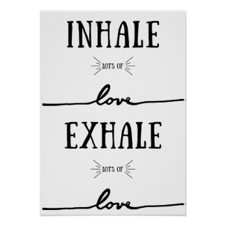 Inhale Lot's of Love, Exhale Lot's of Love. Poster