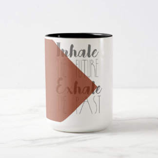 Inhale the Future, Exhale the Past | Modern Mug