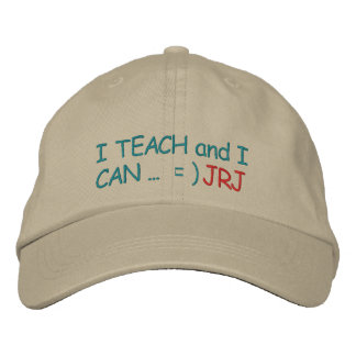 """Initial Your """"Teachers CAN"""" Cap - SRF Embroidered Hats"""