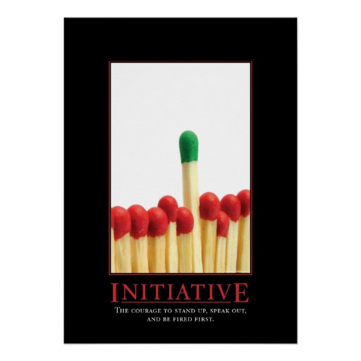 Initiative Motivational Parody Poster