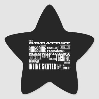 Inline Skating Greatest Inline Skater Star Stickers