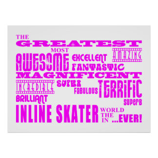 Inline Skating Pink Greatest Inline Skaters Posters