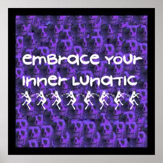 Inner Lunatic Posters