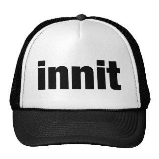 Innit Cap