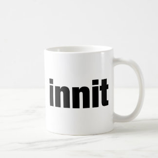 Innit Coffee Mug