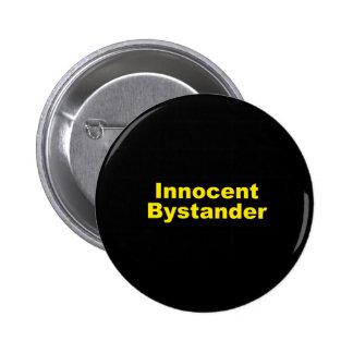 Innocent Bystander Pins