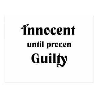 Innocent Until Proven Guilty Postcard