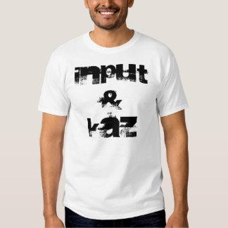 Input & Kaz Shirt