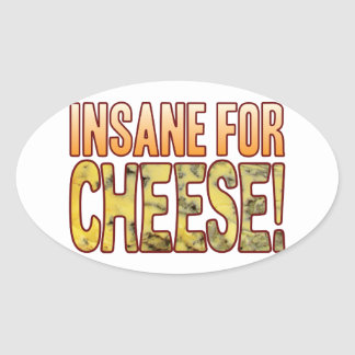 Insane For Blue Cheese Oval Sticker
