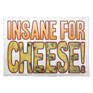 Insane For Blue Cheese Placemat