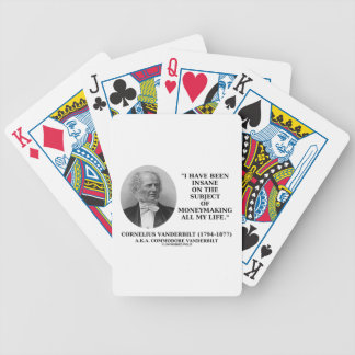 Insane On The Subject Of Moneymaking Quote Bicycle Playing Cards