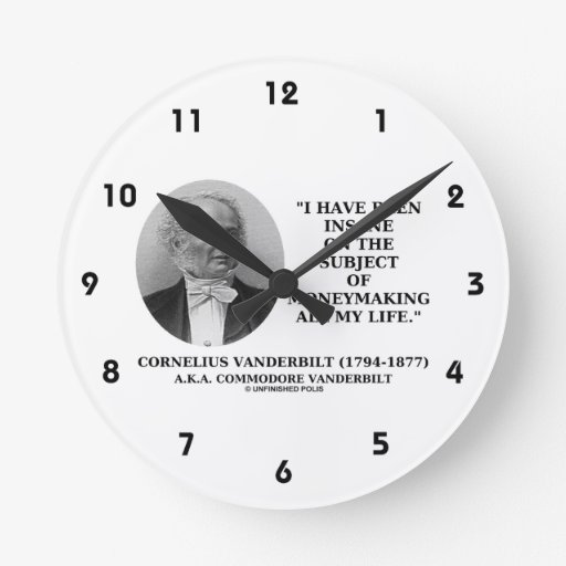 Insane On The Subject Of Moneymaking Quote Round Wall Clocks
