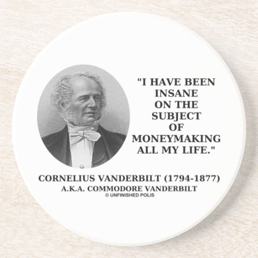 Insane On The Subject Of Moneymaking Quote Coasters